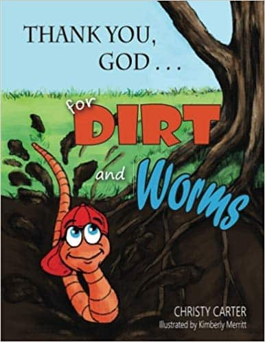 carter-christy-thank-you-god-for-dirt-and-worms_orig